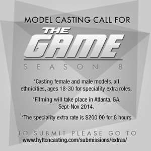 The Game Models Casting Call